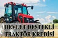 Devlet Destekli Traktör Kredisi